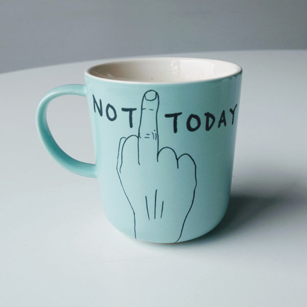 mug-not-today